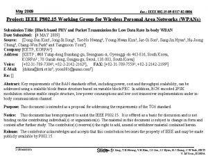 May 2009 doc IEEE 802 15 09 0317