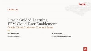 Public Oracle Guided Learning EPM Cloud User Enablement