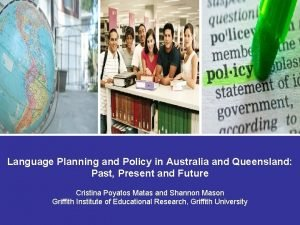 Language Planning and Policy in Australia and Queensland