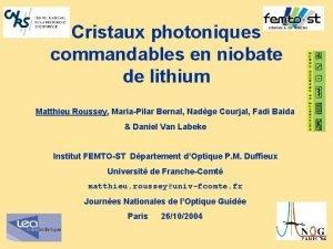 Cristaux photoniques commandables en niobate de lithium Matthieu