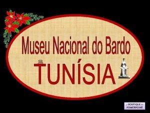 O Museu Nacional do Bardo um museu localizado