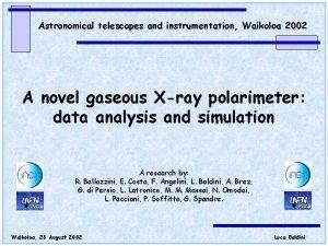 Astronomical telescopes and instrumentation Waikoloa 2002 A novel