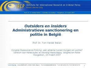 Prof Dr T Vander Beken Outsiders en insiders