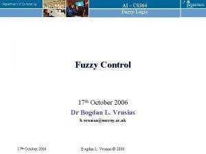 AI CS 364 Fuzzy Logic Fuzzy Control 17