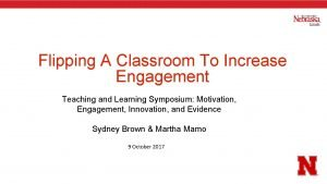 Flipping A Classroom To Increase Engagement Teaching and