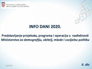 INFO DANI 2020 Predstavljanje projekata programa i operacija