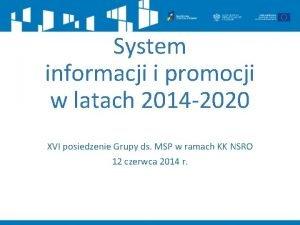 System informacji i promocji w latach 2014 2020