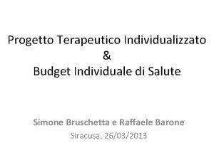 Progetto Terapeutico Individualizzato Budget Individuale di Salute Simone