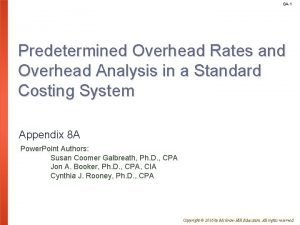 8 A1 Predetermined Overhead Rates and Overhead Analysis