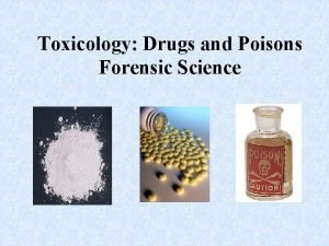 Toxicology Drugs and Poisons Forensic Science Toxicology Mix