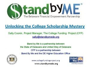 Unlocking the College Scholarship Mystery Sally Coonin Project
