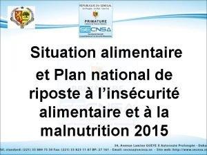 Situation alimentaire et Plan national de riposte linscurit