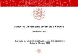 La ricerca universitaria al servizio del Paese Pier