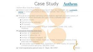 Case Study Anthem Blue Cross Blue Shield Anthem