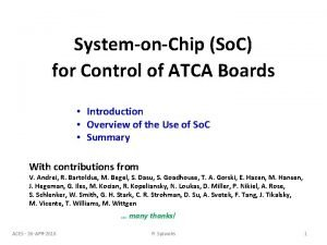 SystemonChip So C for Control of ATCA Boards