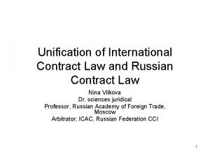 Unification of International Contract Law and Russian Contract