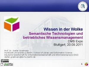 Wissen in der Wolke Semantische Technologien und betriebliches