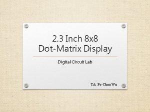 2 3 Inch 8 x 8 DotMatrix Display