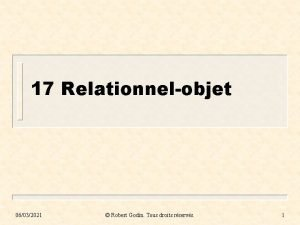 17 Relationnelobjet 06032021 Robert Godin Tous droits rservs
