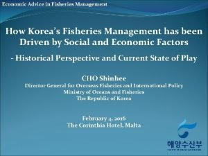 Economic Advice in Fisheries Management How Koreas Fisheries