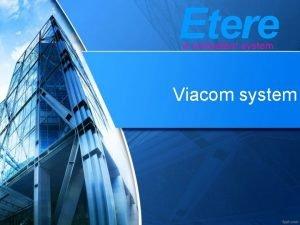 Viacom system Viacom sites Linked sites technology Link