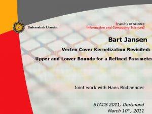 Bart Jansen Vertex Cover Kernelization Revisited Upper and