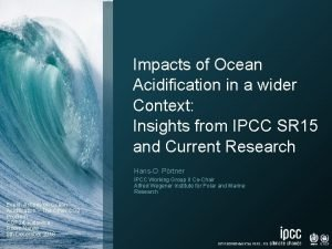 Impacts of Ocean Acidification in a wider Context