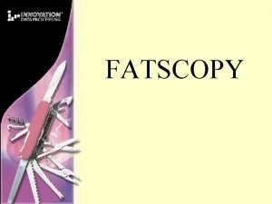 FATSCOPY FATSCOPY Mass Tape Data Migration FATS Tape