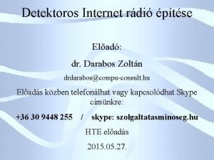 Detektoros Internet rdi ptse Elad dr Darabos Zoltn