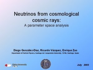 Neutrinos from cosmological cosmic rays A parameter space