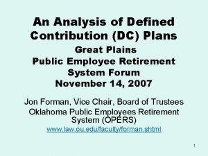 An Analysis of Defined Contribution DC Plans Great