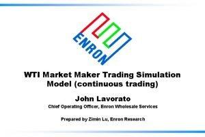 WTI Market Maker Trading Simulation Model continuous trading