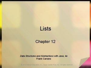 Lists Chapter 12 Data Structures and Abstractions with