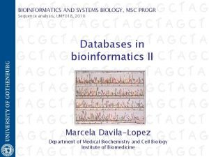 BIOINFORMATICS AND SYSTEMS BIOLOGY MSC PROGR Sequence analysis