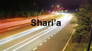 Sharia What is Sharia Literal Meaning path Path