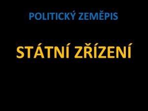 POLITICK ZEMPIS STTN ZZEN Sttn zzen dlen a
