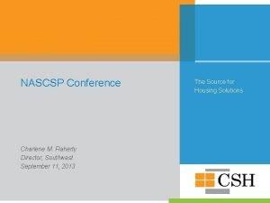 NASCSP Conference Charlene M Flaherty Director Southwest September