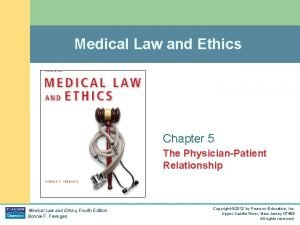 Medical Law and Ethics Chapter 5 The PhysicianPatient