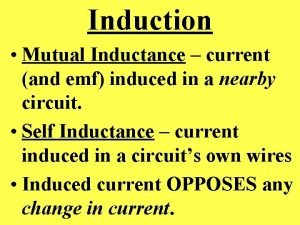Induction Mutual Inductance current and emf induced in