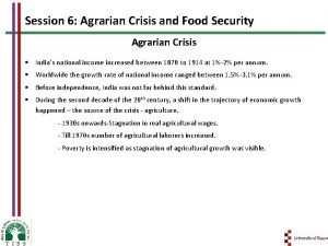Session 6 Agrarian Crisis and Food Security Agrarian