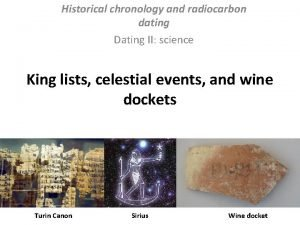 Historical chronology and radiocarbon dating Dating II science