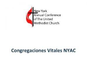 Congregaciones Vitales NYAC Congregaciones Vitales Plan Estratgico para