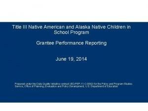 Title III Native American and Alaska Native Children