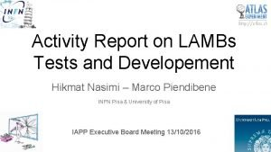 Activity Report on LAMBs Tests and Developement Hikmat