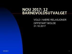 NOU 2017 12 BARNEVOLDSUTVALGET VOLD I NRE RELASJONER