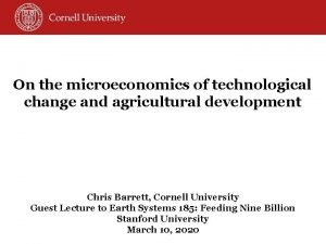 On the microeconomics of technological change and agricultural