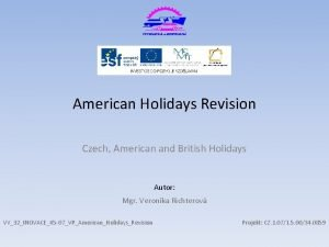 American Holidays Revision Czech American and British Holidays