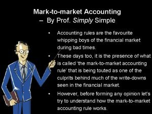 Marktomarket Accounting By Prof Simply Simple Accounting rules