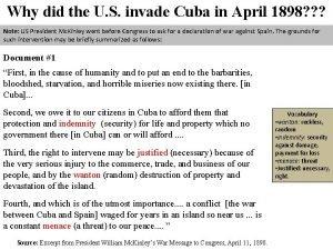 Why did the U S invade Cuba in