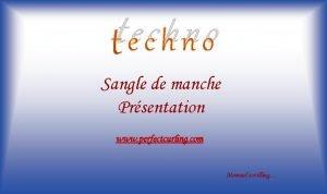 techno Sangle de manche Prsentation www perfectcurling com